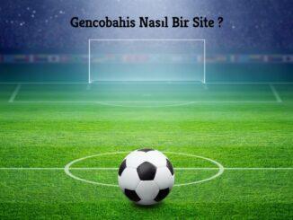 Gencobahis Nasıl Bir Site ?