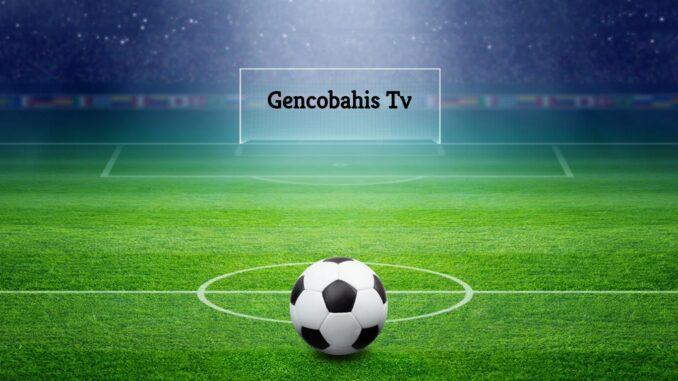 Gencobahis Tv
