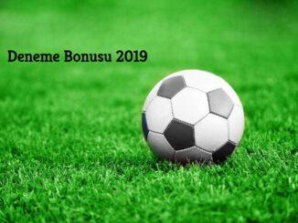 Deneme Bonusu 2019